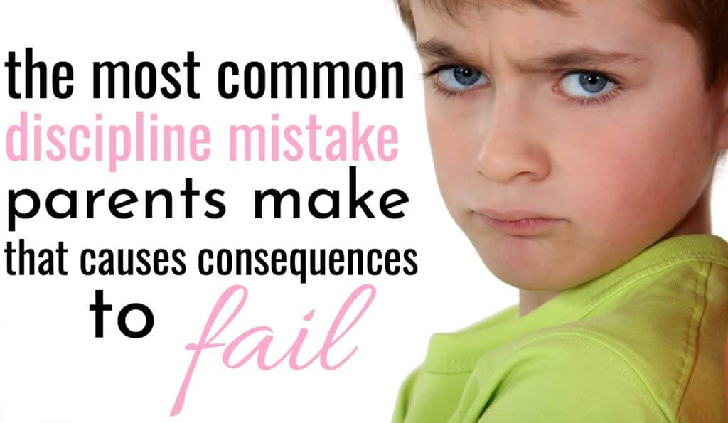 boy in green shirt with mean face, with text one common parenting mistake tha makes child consequences fail
