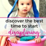 when to start disciplining a baby