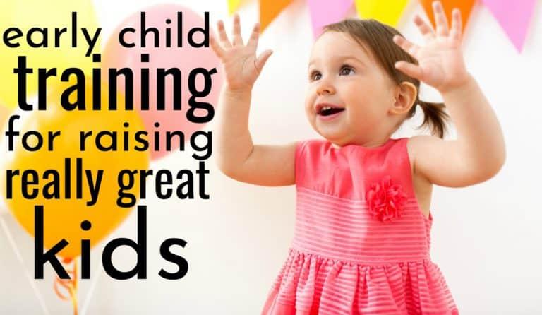 Child Training Tips For Raising Really Good Kids