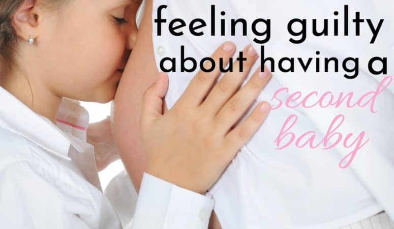 Feeling Guilty About Having A Second Baby?