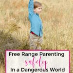 little boy standing in a wheat field by himself free range parenting safely