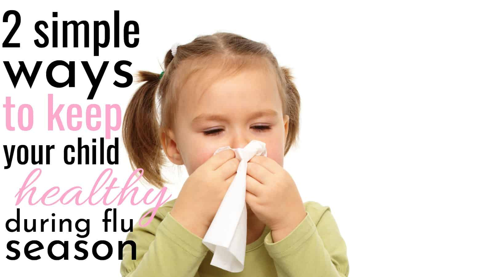 little girl blowing her nose after not keeping healthy during flu season