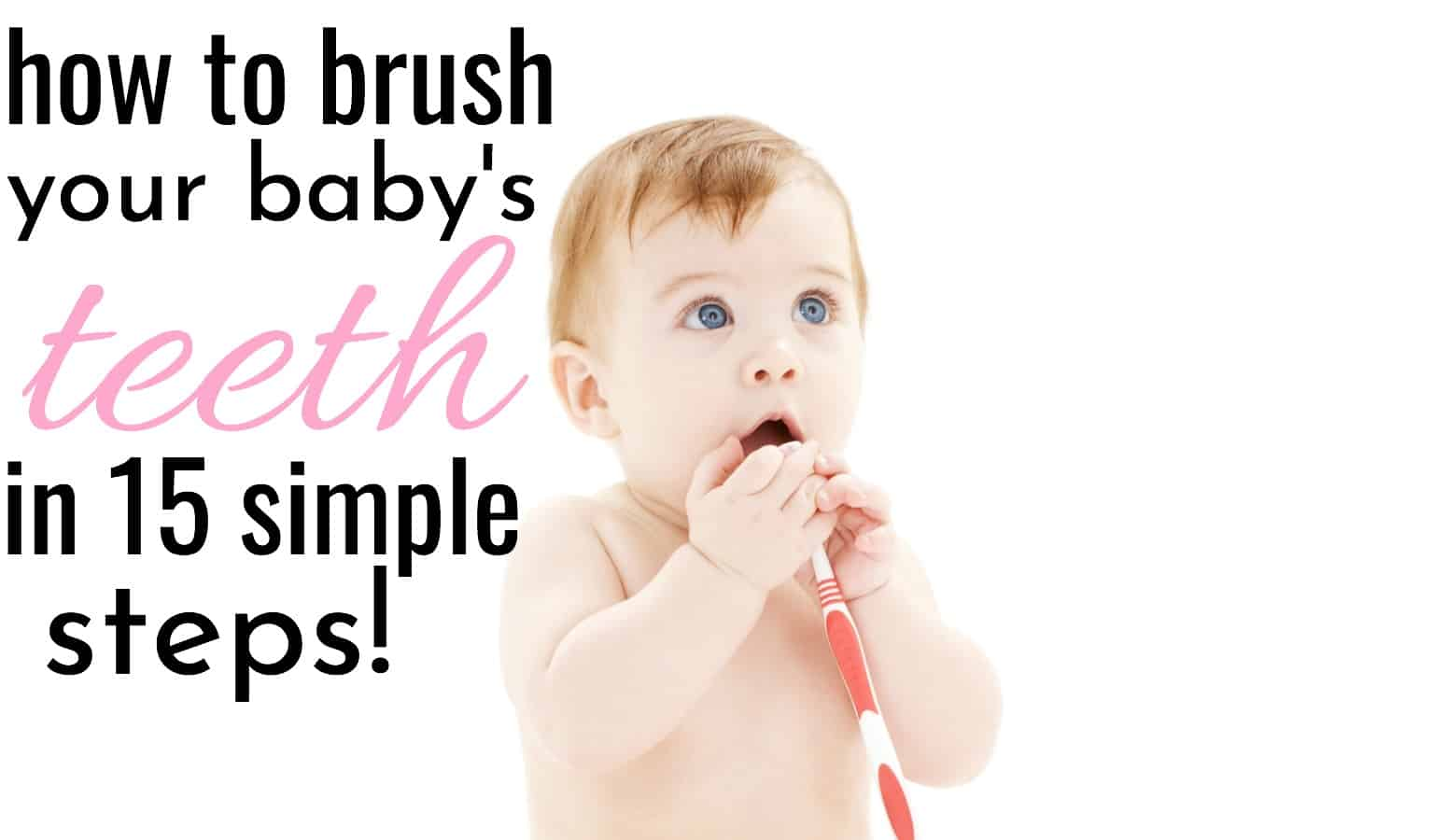 baby holding a toothbrush learning how to brush a baby's teeth