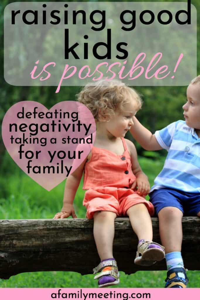 two well behaved children sitting on a fallen tree branch how to raise a really great child
