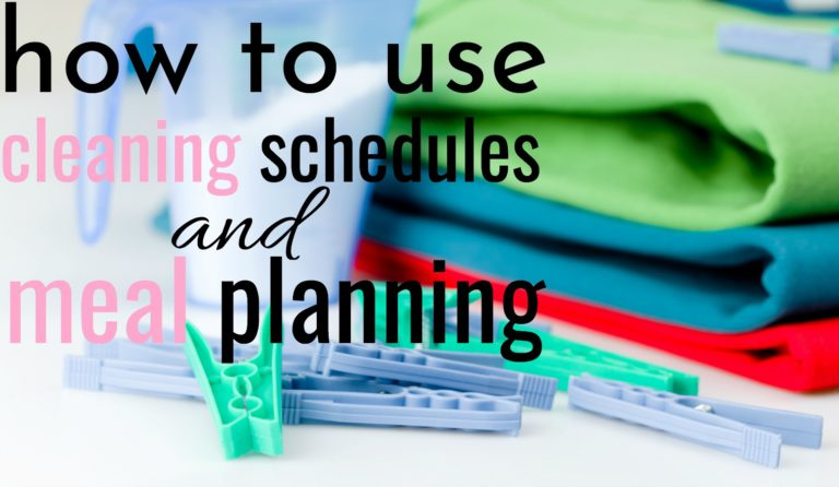 How To Use House Cleaning Schedules and Meal Planning