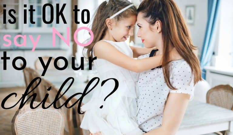When Is It OK To Say No To Your Child?