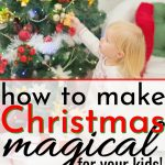 little girl decorating christmas tree to make christmas magical and fill heart with wonder at Christmas
