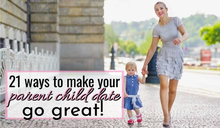 21 Ways To Make Your Parent Child Date Go Great With Your Toddler!