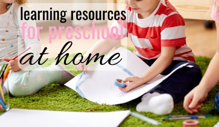Learning Resources For Teaching Preschool At Home – Curriculum and Activities 2-5
