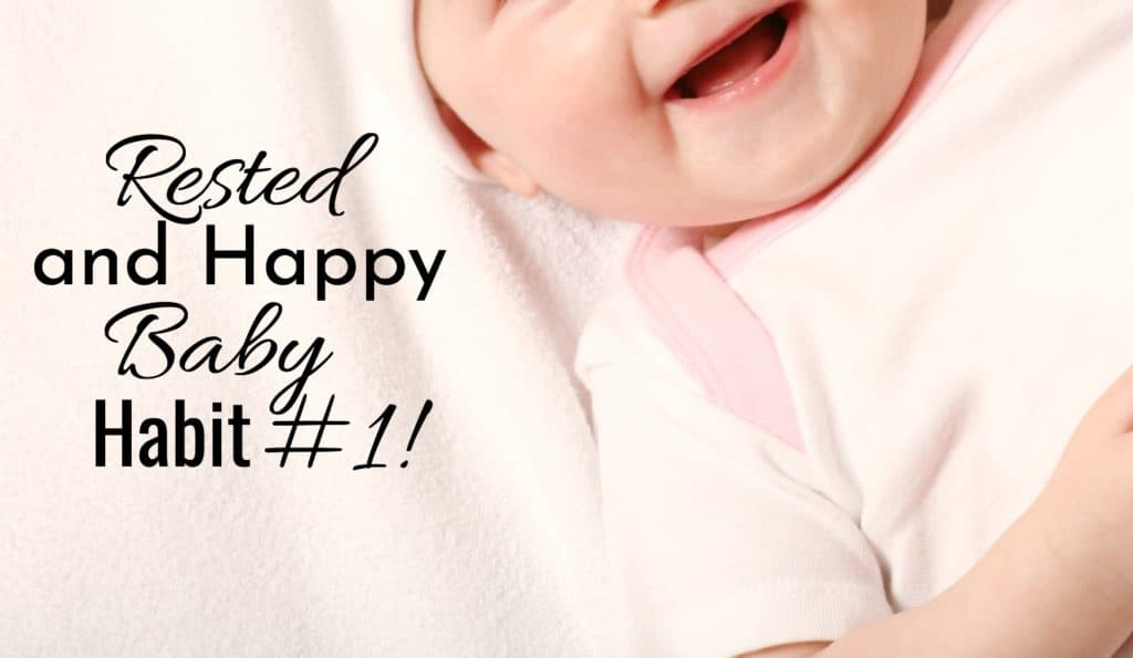 Rested and happy baby habit #1. happy baby girl