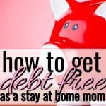 red piggy bank how to get debt free as a stay at home mome