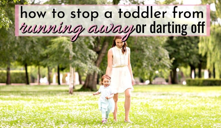 How to Stop a Toddler Running Away When Called or Darting Off!