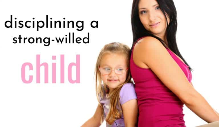 Disciplining a Strong-Willed Child With Love and Confidence