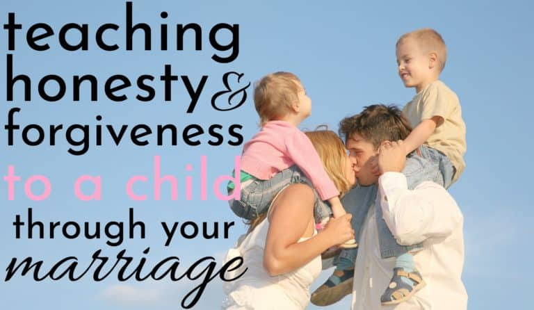 How to Teach Honesty and Forgiveness to a Child Through Your Marriage