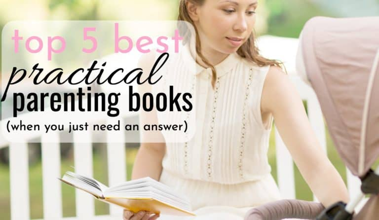 Top 5 Best Practical Parenting Books For Useful and Realistic Parenting Help