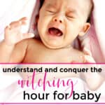 witching hour baby upset and crying during