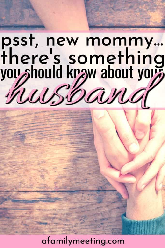 husband and wife holding hands every new mom needs to know about her husband